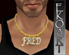 Custom Fred necklace