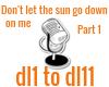 Dont let the sun pt 1