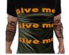 Give Me Shirt (M)