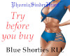 Blue Shorties RLL