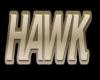 Hawk Regular Sign