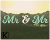 |K Mr & Mr Sign