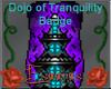 Dojo of Tranquility Badg