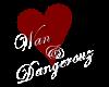 wan&Dangerouz