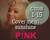 P!nk - Cover me in sunsh