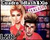 Cuadro Idlash & Xio