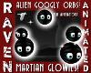 ALIEN GOOGLY ORBS!
