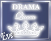 c DramaQueen Neon Sign