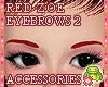 ! EYEBROWS 2 Red Zoe