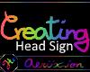 [Creating] Head Sign