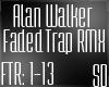 FTR: Faded Trap Remix