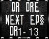 DR DRE - NEXT EPISODE