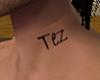 Tez Neck Tattoo