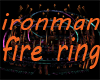 ironman fire ring