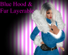 Blue Hood Fur Layerable