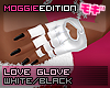 ME|LoveGlove|White/Black
