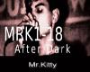 Mr. Kitty  After Dark