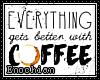e . Better Coffee