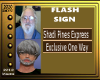 (V)Flash Sign Shadi Pine