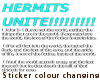 ~C~HERMITS UNITE Sticker