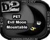 [D2] Evil Moon Mountable