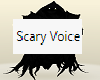 Scary Voices Sounds