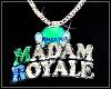Madam Royale Chain