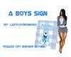 A Boys Sign