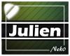 *NK* Julien (Sign)