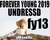 UNDRESSD - Forever Young