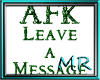 AFK leave a message sign