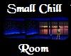 Small 2 Room Chill