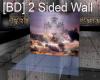 [BD] 2 Sided Wall