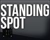// Standing Spot