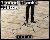 Custom Ground Cracks.