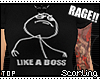 s| Rage: Like a Boss
