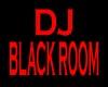 DJ Black Room