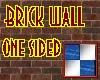 Brick Wall one sided II