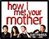 !B How I Met Your Mother