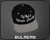 B. Whose Your Daddy Cap