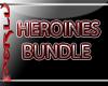 (PX)Heroines Bundle