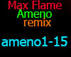Max Flame Ameno Remix