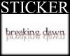 |SrD| Breaking Dawn stkr