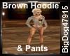 [BD]BrownHoodie&Pants