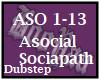 Asocial Sociapath