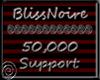 BlissNoire 50k Support