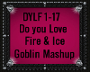 Do You Love Fire & Ice