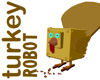 Robot Turkey
