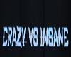 Crazy vs Insane sign