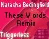 NatashaBend ThseWrdRemix